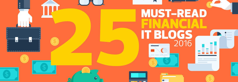 25 Must-Read Financial IT Blogs 2016