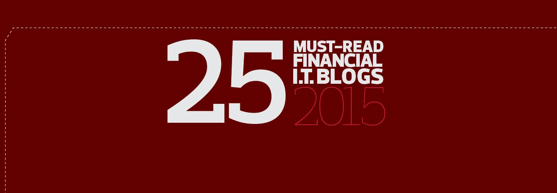 25 Must-Read Financial IT Blogs