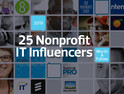 25 Nonprofit IT Influencers Worth a Follow 2019