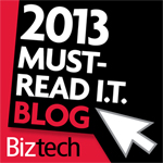 Geek Speak named one of Biztech's 50 Must Read IT Blogs of 2013!
